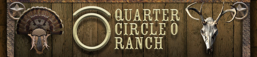 Quarter Circle O Ranch